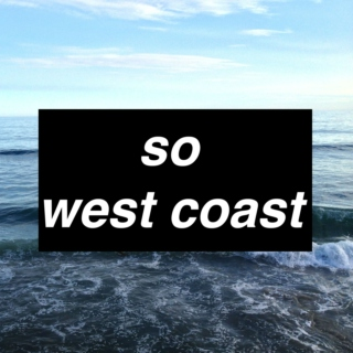 so west coast