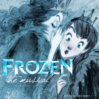 frozen the musical (ver 2)