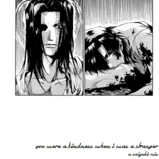 you were a kindness when i was a stranger - a saiyuki mix