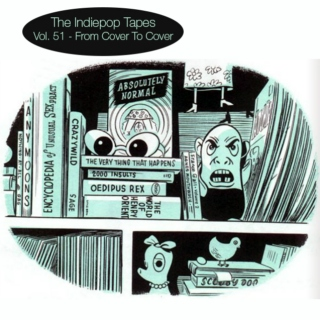 The Indiepop Tapes, Vol. 51: From Cover To Cover
