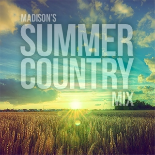 Madison's Summer Country Mix