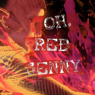 OH, RED JENNY