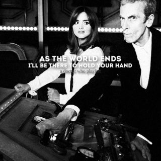 As The World Ends (I'll Be There To Hold Your Hand)