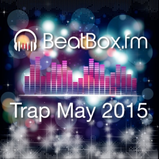 BeatBox.fm Trap May 2015