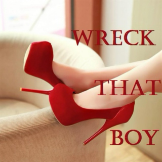 Wreck That Boy