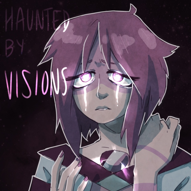 Haunted by Visions