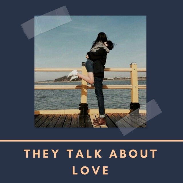 they talk about love