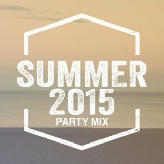 Summer 2015 Party Mix