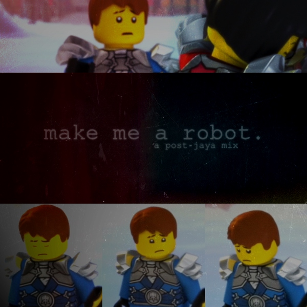make me a robot. {a post-jaya mix}