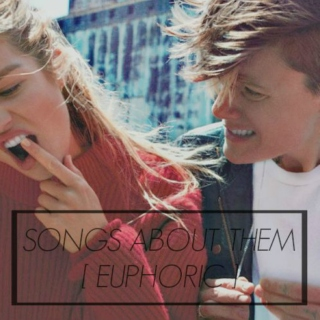 songs about them // euphoric