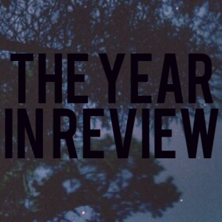 THE YEAR IN REVIEW.