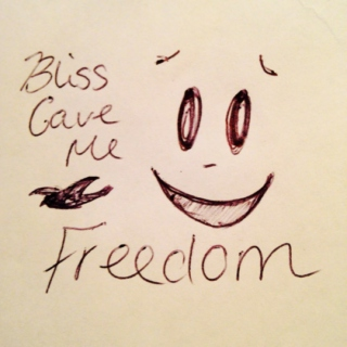 bliss gave me freedom