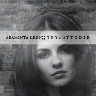 araminta leon;; try [no]t to die