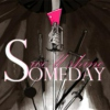 Someday (we'll shine)