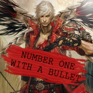 Number One With A Bullet | DMC4 Dante fanmix