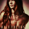 The King of Half Truths