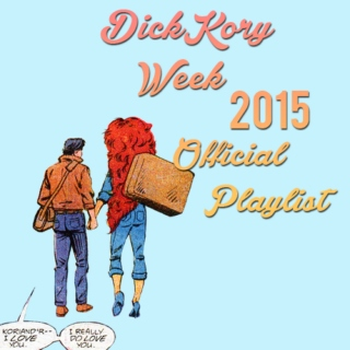 DickKory Week 2015 Official Playlist