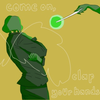 come on, clap your hands!