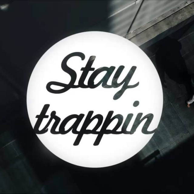 Stay Trappin 2