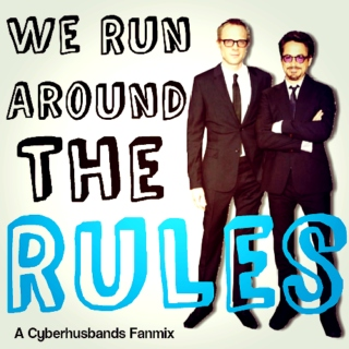 We Run Around The Rules
