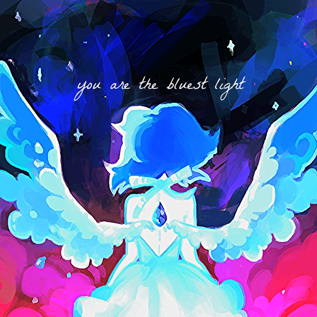You Are the Bluest Light