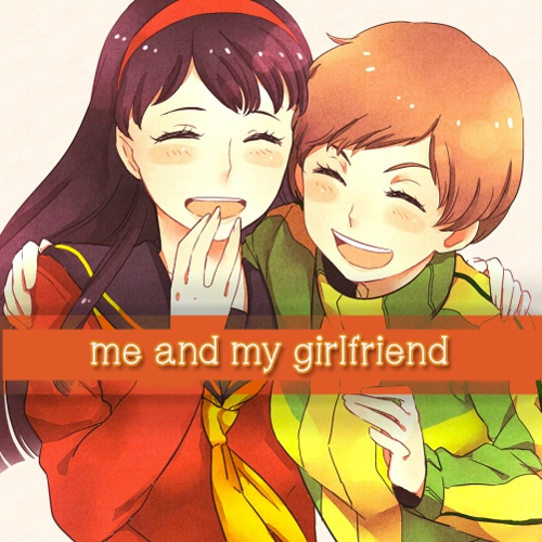 me and my girlfriend