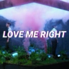 love me right
