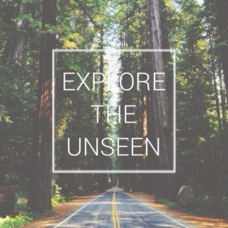 Explore The Unseen