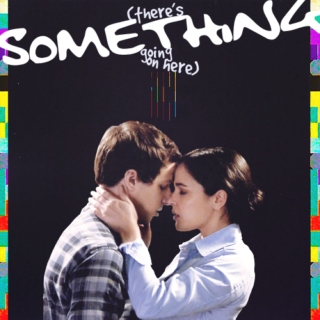 (there's something going on here) - a jake/amy mix