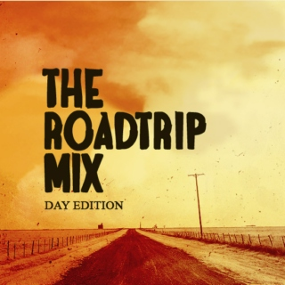 The Roadtrip Mix - Day Edition