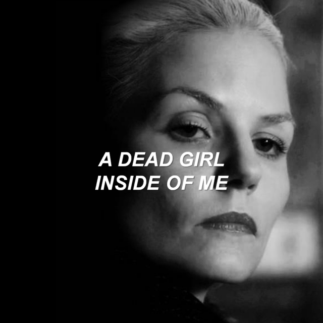 a dead girl inside of me