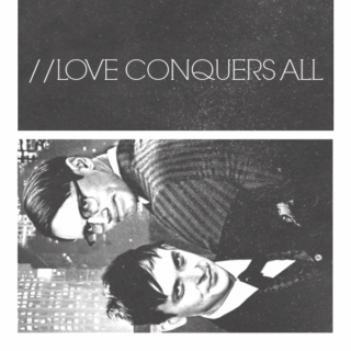 //LOVE CONQUERS ALL