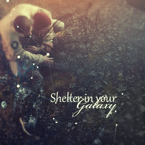 Shelter in your Galaxy