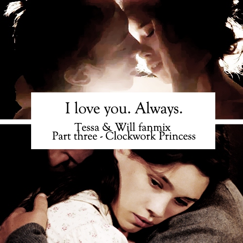I love you. Always. - Clockwork princess