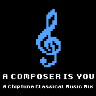 A COMPOSER IS YOU