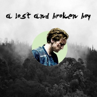 a lost and broken boy