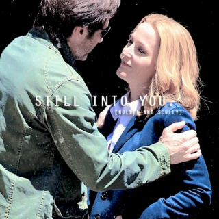 still into you | mulder + scully