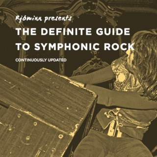 The definite guide to symphonic rock