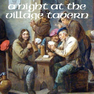 A Night at the Village Tavern