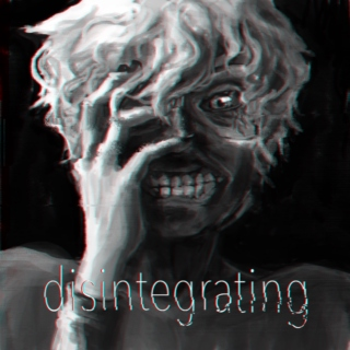 disintegrating