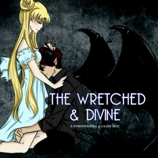 the wretched & divine.