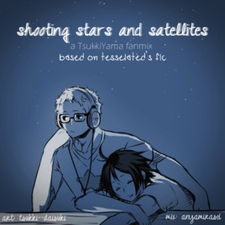 ☆shooting stars & satellites☆
