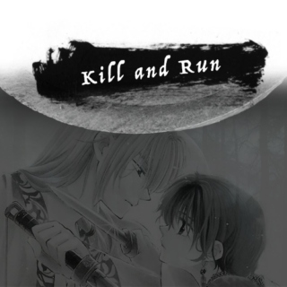 kill and run