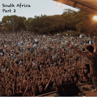 Under the South African Sun Pt 2