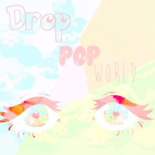 drop pop world