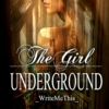 The Girl Underground