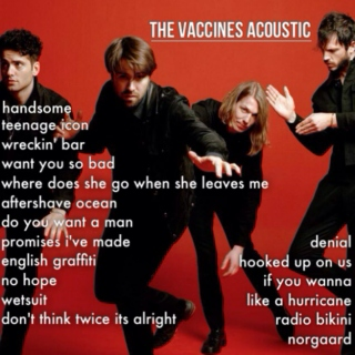 the vaccines acoustic