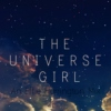 The Universe Girl || An Effie Mix