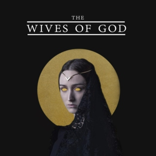 Wives of God