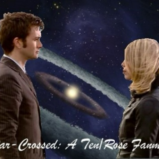 Star-Crossed: A Ten/Rose Fanmix